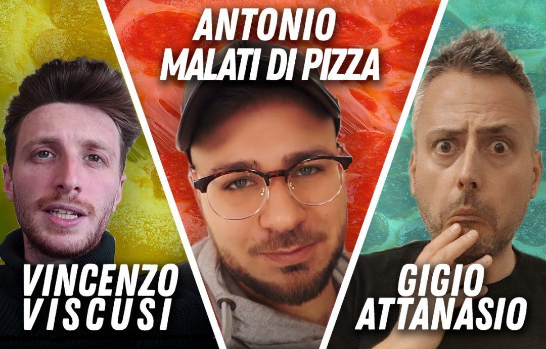 Gigio Attanasio, Antonio Malati di Pizza, Vincenzo Viscusi